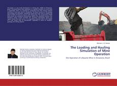 Buchcover von The Loading and Hauling Simulation of Mine Operation