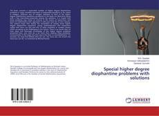 Capa do livro de Special higher degree diophantine problems with solutions