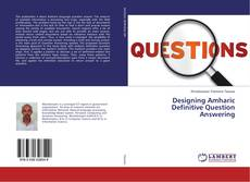 Buchcover von Designing Amharic Definitive Question Answering