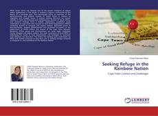 Bookcover of Seeking Refuge in the Rainbow Nation