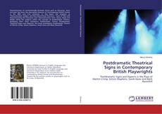 Couverture de Postdramatic Theatrical Signs in Contemporary British Playwrights