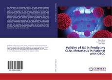 Bookcover of Validity of US in Predicting CLNs Metastasis in Patients with OSCC