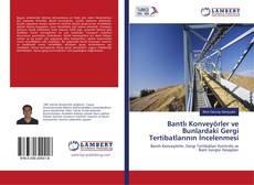 Capa do livro de Bantlı Konveyörler ve Bunlardaki Gergi Tertibatlarının İncelenmesi