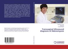 Copertina di Transvaginal Ultrasound diagnosis of Adenomyosis