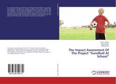 "Обложка The Impact Assessment Of The Project ""handball At School"""