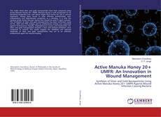 Copertina di Active Manuka Honey 20+ UMFR: An Innovation in Wound Management