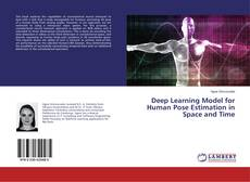 Bookcover of Deep Learning Model for Human Pose Estimation in Space and Time