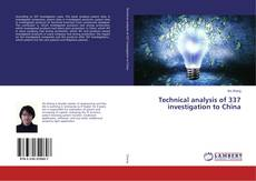 Bookcover of Technical analysis of 337 investigation to China