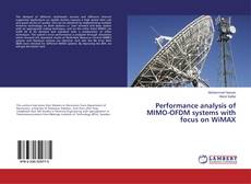 Couverture de Performance analysis of MIMO-OFDM systems with focus on WiMAX