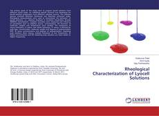 Bookcover of Rheological Characterization of Lyocell Solutions