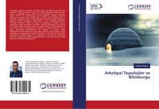 Portada del libro de Arketipal Topolojiler ve Bilimkurgu