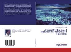 Обложка Archaeal Symbiosis and Modulation of Religion and Spirituality