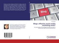 Bookcover of Blogs: effective social media marketing tools?