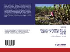 Обложка Musculoskeletal Disoders in Worker - A Cross Sectional Study