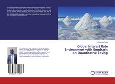 Couverture de Global Interest Rate Environment with Emphasis on Quantitative Easing