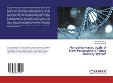 Copertina di Nanopharmaceuticals: A New Perspective of Drug Delivery System