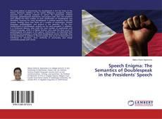 Speech Enigma: The Semantics of Doublespeak in the Presidents' Speech的封面