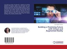 Capa do livro de Building a Promising Future with Virtual and Augmented Reality