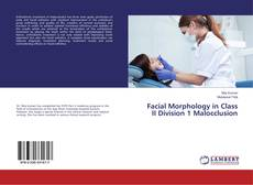 Capa do livro de Facial Morphology in Class II Division 1 Malocclusion