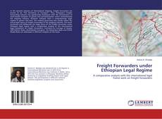 Bookcover of Freight Forwarders under Ethiopian Legal Regime
