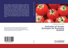 Portada del libro de Evaluation of Tomato Genotypes for Processing Qualities