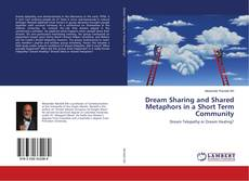 Capa do livro de Dream Sharing and Shared Metaphors in a Short Term Community