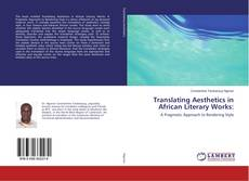 Translating Aesthetics in African Literary Works:的封面