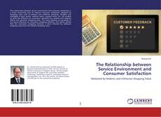 Buchcover von The Relationship between Service Environment and Consumer Satisfaction