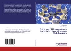 Portada del libro de Predictors of Undergraduate Students' Preference among Web Browsers