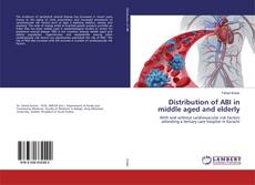 Bookcover of Distribution of ABI in middle aged and elderly