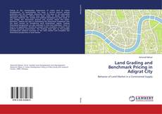 Bookcover of Land Grading and Benchmark Pricing in Adigrat City