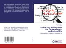 Bookcover of Personality development and its prospects in professional life