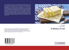 Bookcover of A Matter of Fat