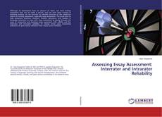 Assessing Essay Assessment: Interrater and Intrarater Reliability kitap kapağı