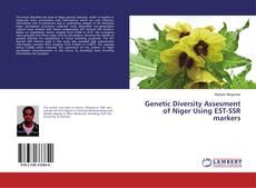 Genetic Diversity Assesment of Niger Using EST-SSR markers kitap kapağı