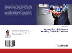 Bookcover of Accounting of Optimum Working Capital in Pakistan