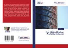 Bookcover of Enerji Etkin Binaların Arkitektonik Analizi