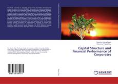 Capital Structure and Financial Performance of Corporates kitap kapağı