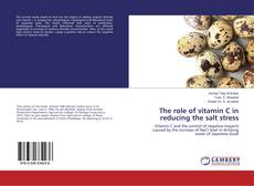 Bookcover of The role of vitamin C in reducing the salt stress