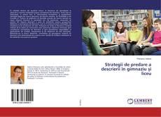Bookcover of Strategii de predare a descrierii în gimnaziu şi liceu