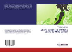 Bookcover of Edema (Diagnosis of Pitting Edema by MIRO Device)