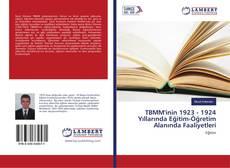 TBMM'inin 1923 - 1924 Yıllarında Eğitim-Öğretim Alanında Faaliyetleri kitap kapağı