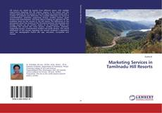 Bookcover of Marketing Services in Tamilnadu Hill Resorts