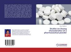 Couverture de Studies on Drying charactersitics of a pharmaceutical powder