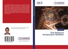 Türk Halılarının Kompozisyon Özellikleri kitap kapağı