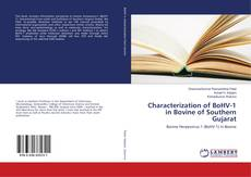 Bookcover of Characterization of BoHV-1 in Bovine of Southern Gujarat