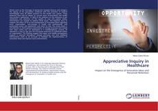 Copertina di Appreciative Inquiry in Healthcare