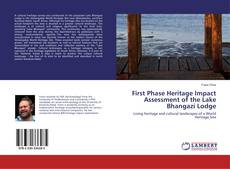 Bookcover of First Phase Heritage Impact Assessment of the Lake Bhangazi Lodge