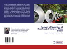 Analysis of Wear Rate of Heat Treated Concrete Mixer Blades的封面