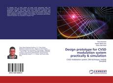 Buchcover von Design prototype for CVSD modulation system practically & simulation